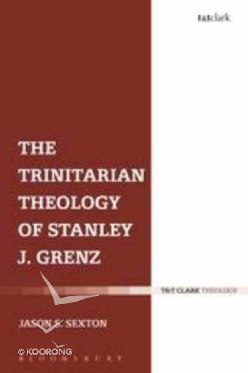 The Trinitarian Theology of Stanley J. Grenz Paperback