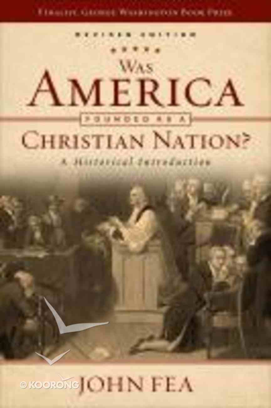 Was America Founded as a Christian Nation? a Historical Introduction (2nd Edition) Paperback