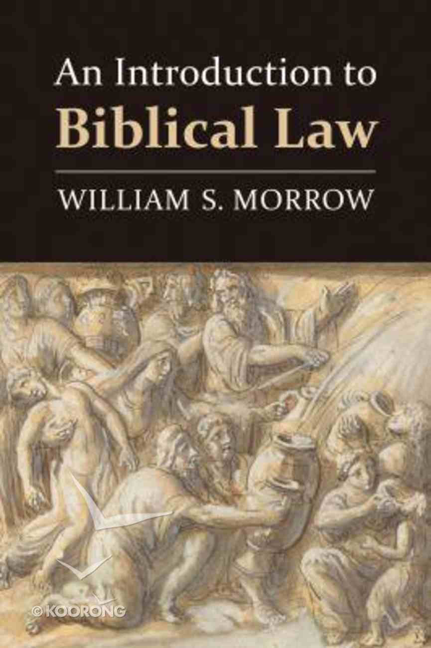 An Introduction to Biblical Law Paperback