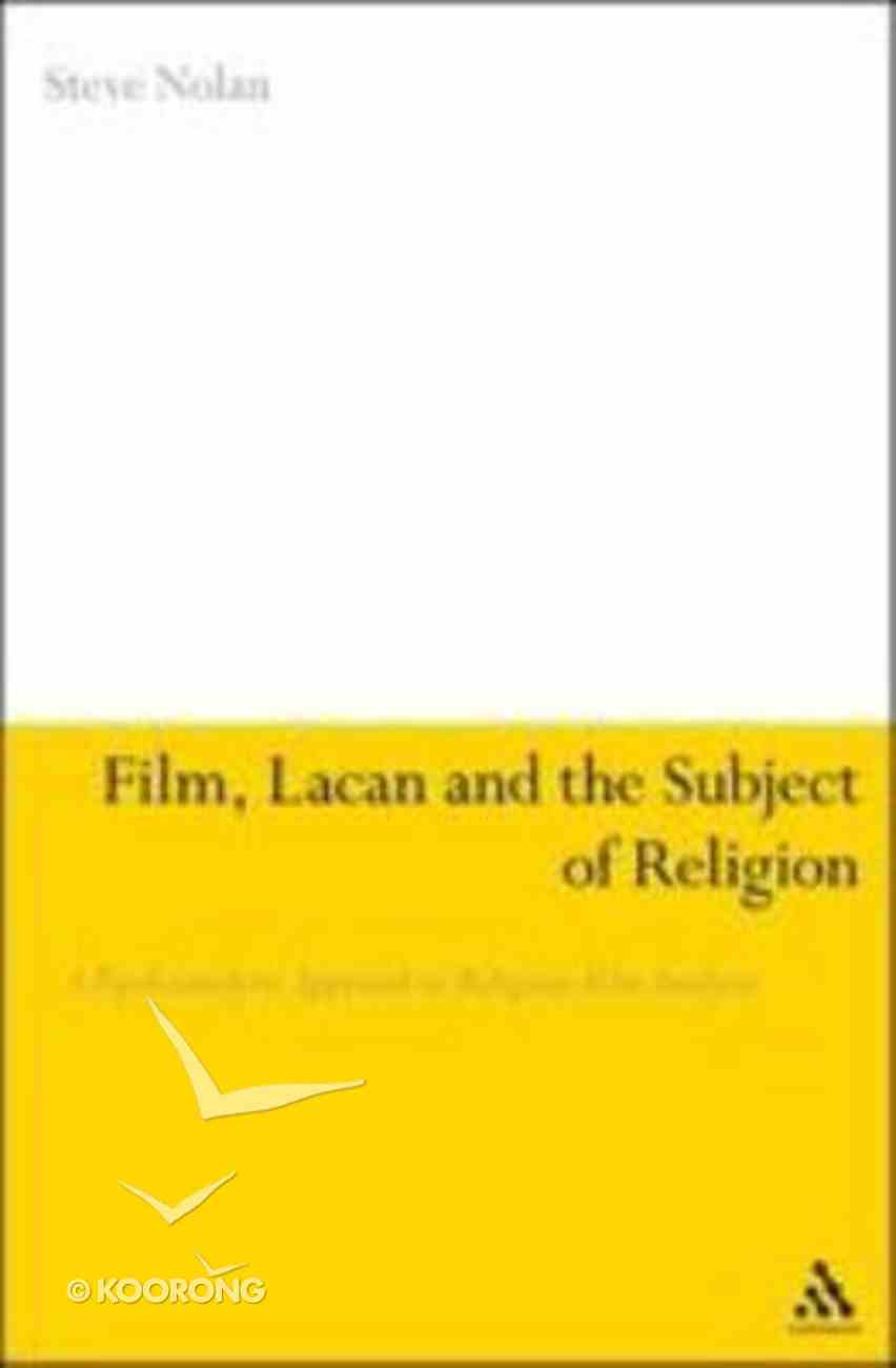 Film, Lacan and the Subject of Religion Hardback