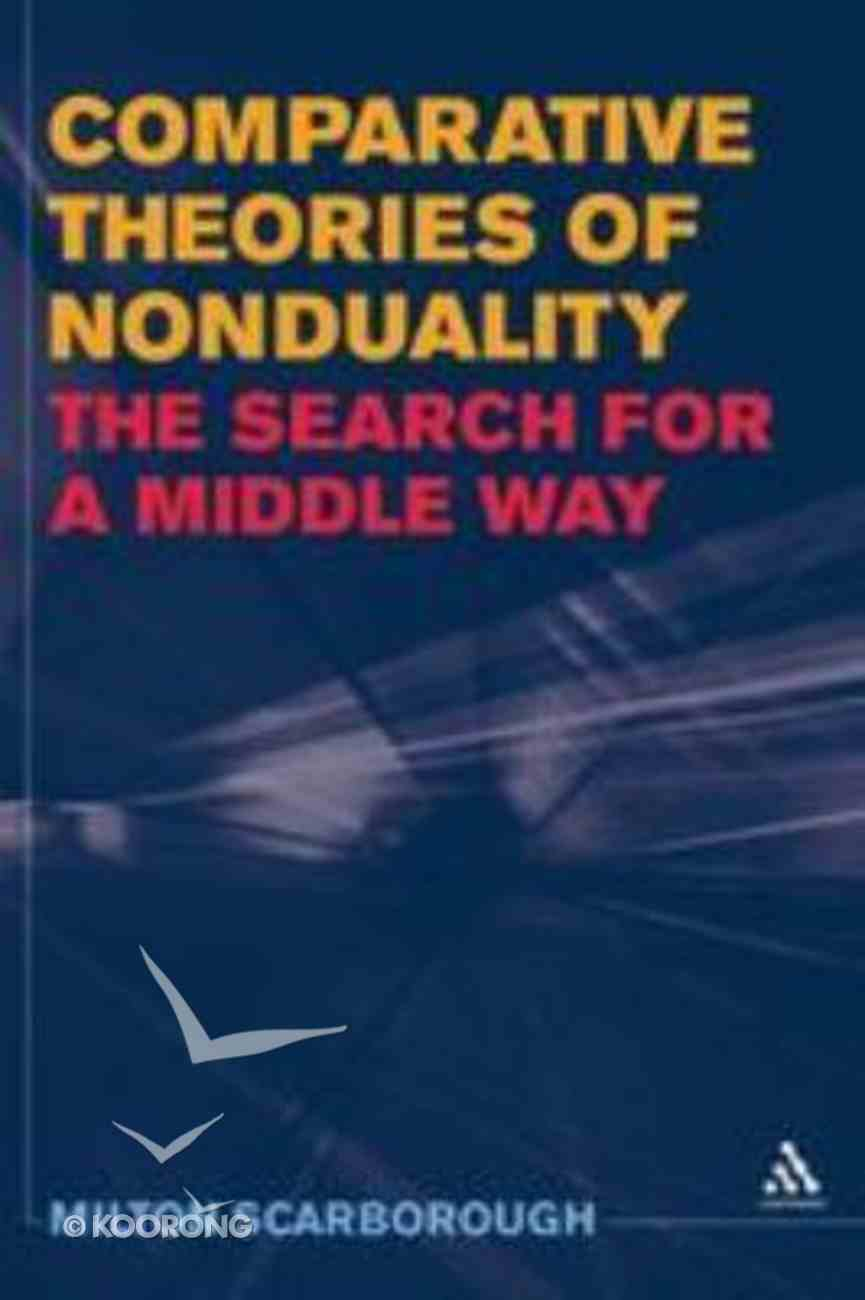 Comparative Theories of Nonduality Hardback