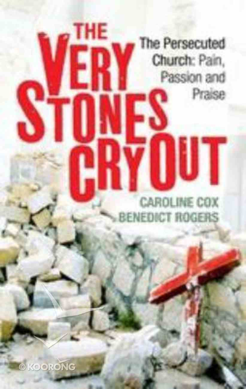 The Very Stones Cry Out Paperback