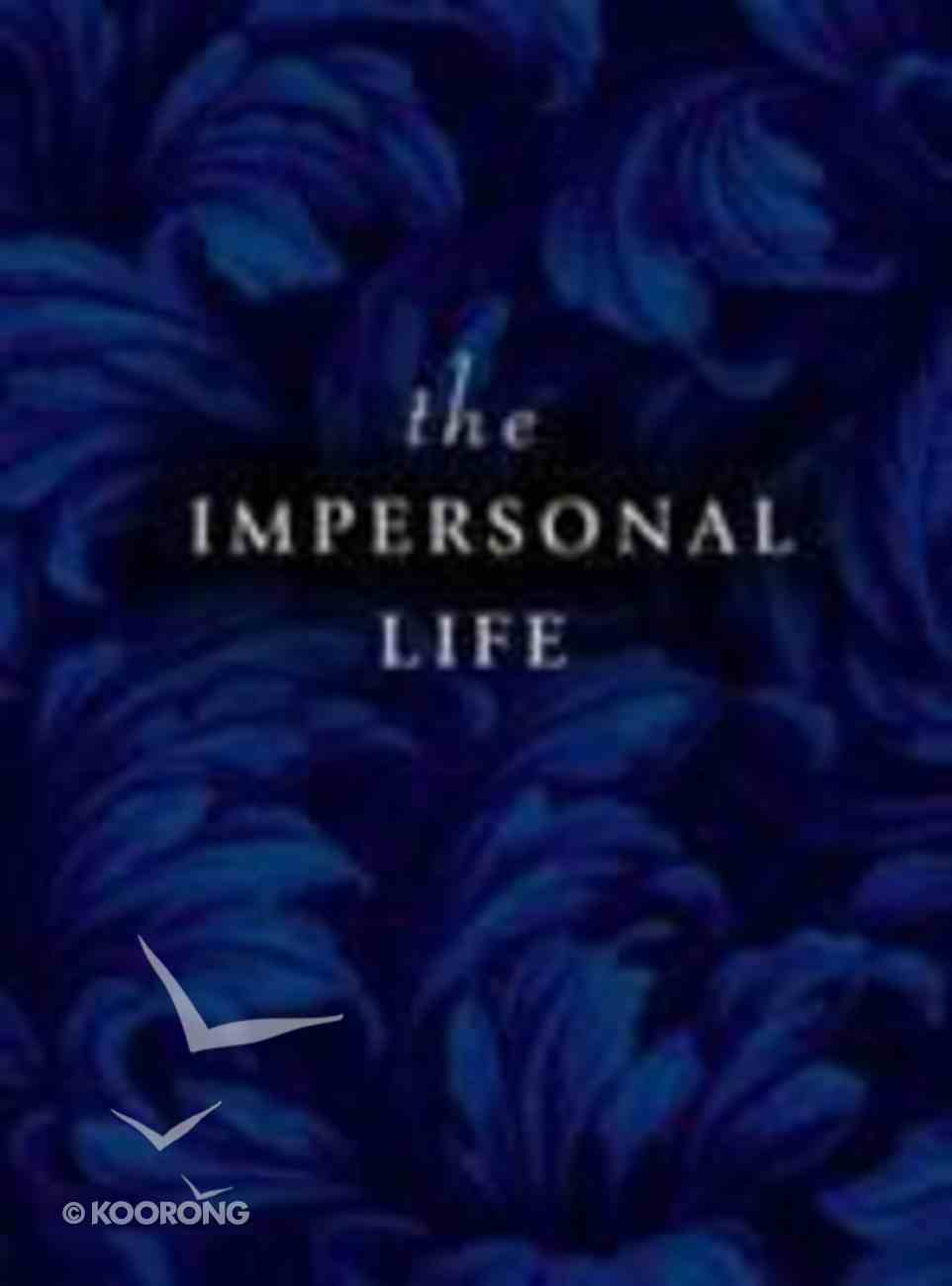 The Impersonal Life Paperback