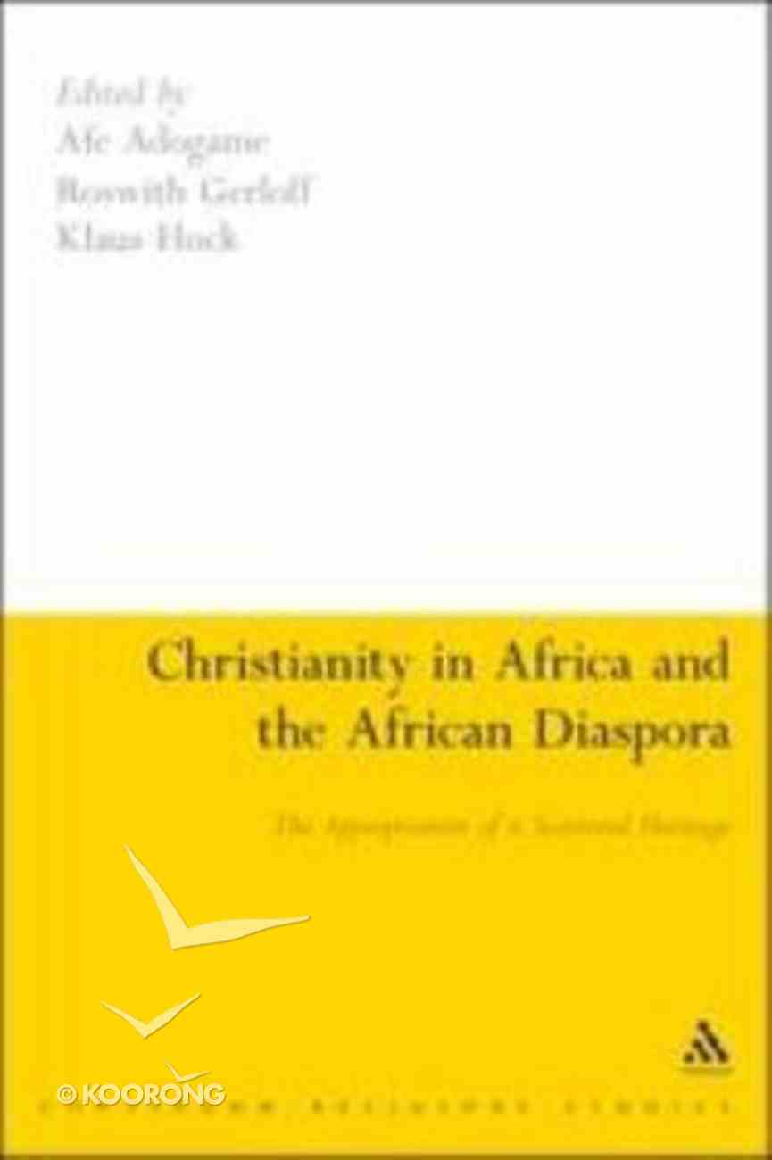 Christianity in Africa and the African Diaspora Paperback