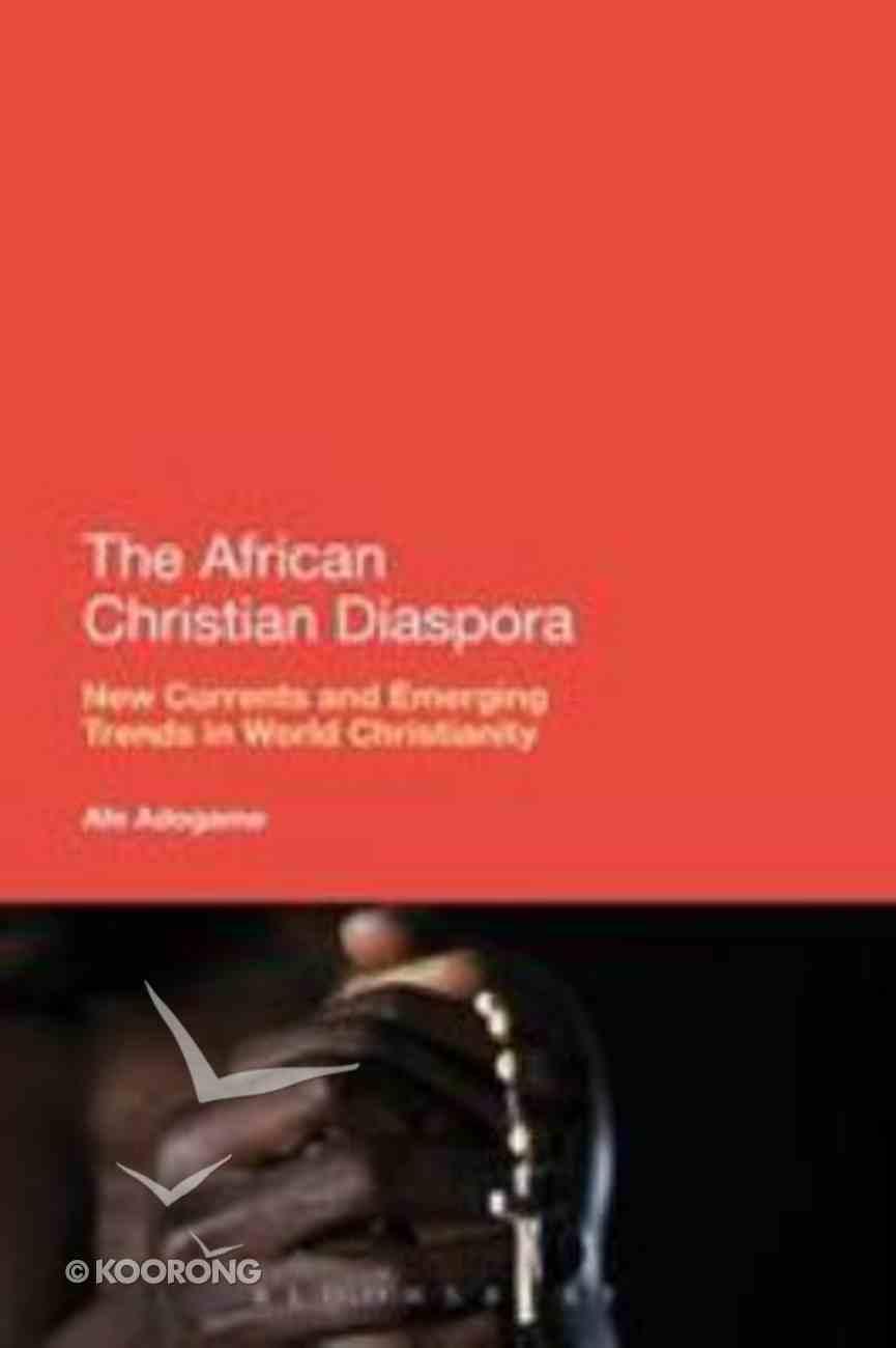The African Christian Diaspora Hardback
