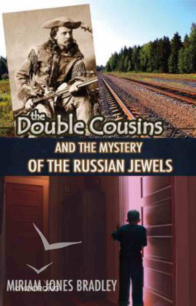 The Mystery of the Russian Jewels (Double Cousins Series) Paperback