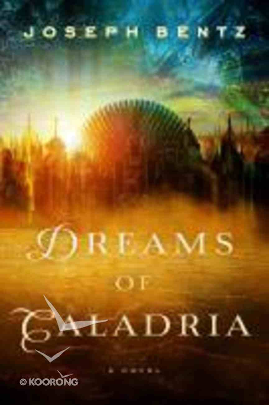 Dreams of Caladria Paperback