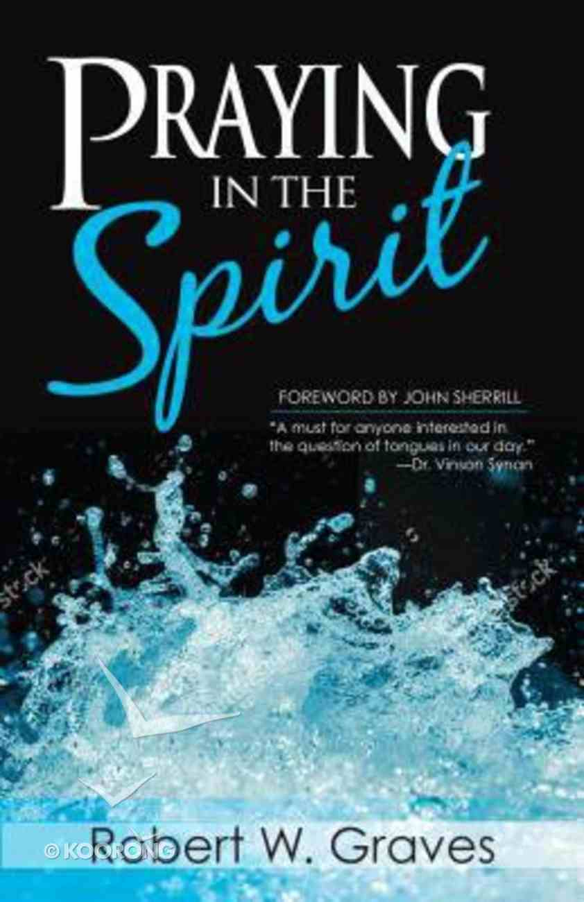 Praying in the Spirit Paperback