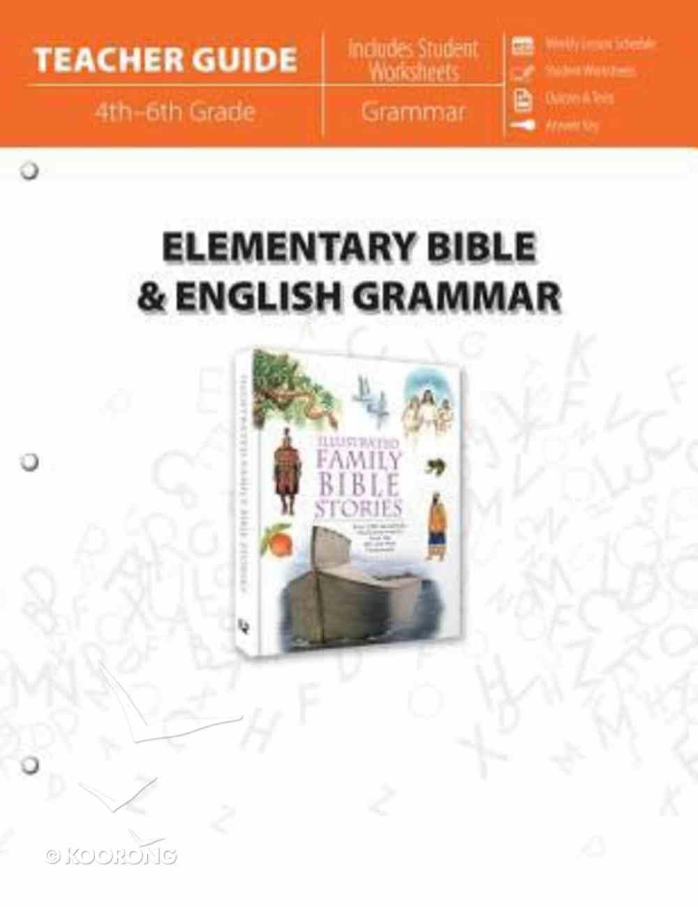 Elementary Bible & English Grammar (Teacher Guide) Paperback