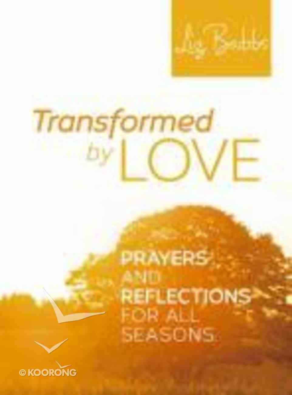 Transformed By Love Paperback