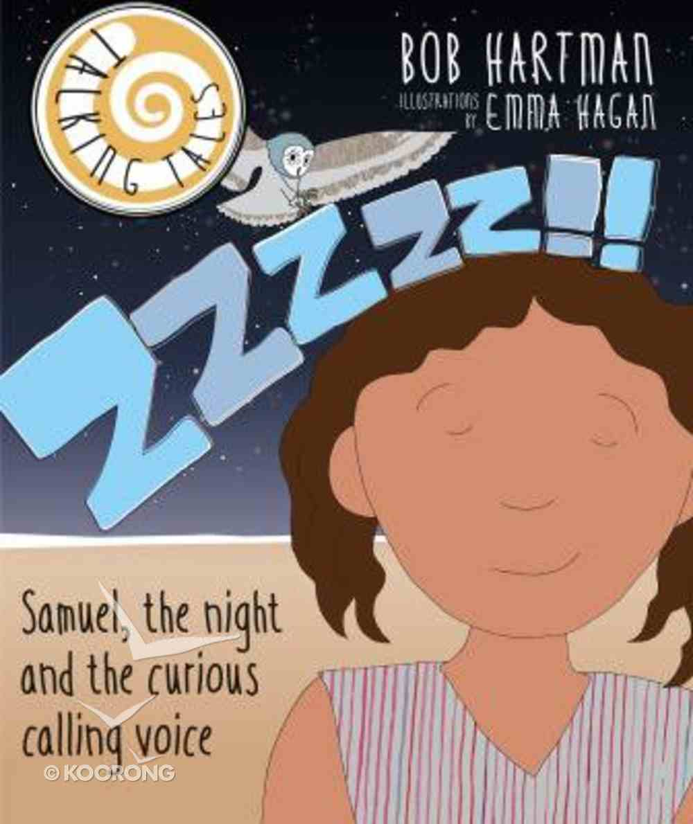 Zzzzz!!: Samuel, the Night and the Curious Calling Voice (Talking Tales Series) Paperback