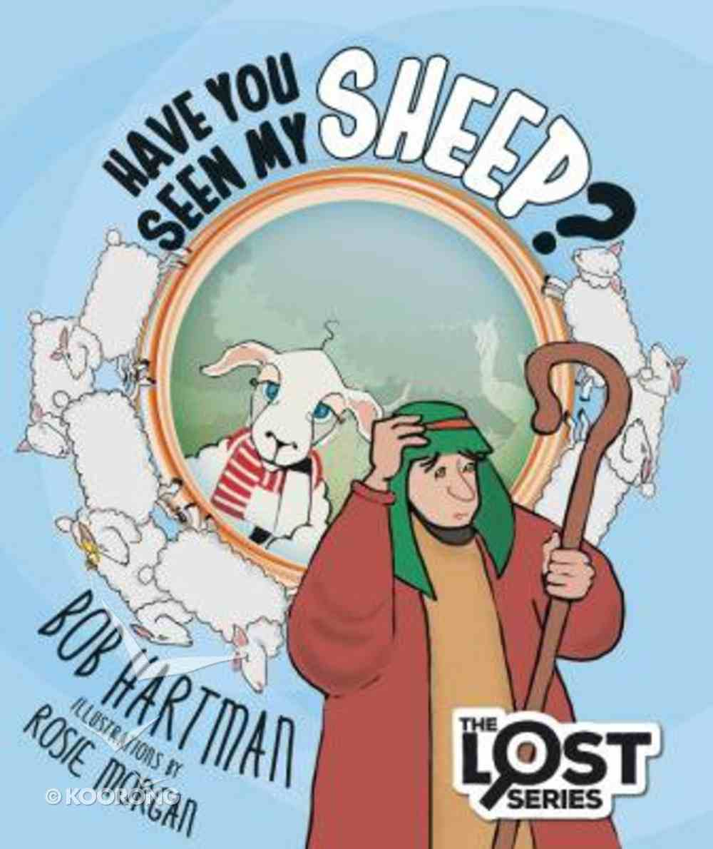 Have You Seen My Sheep? (The Lost Series) Paperback