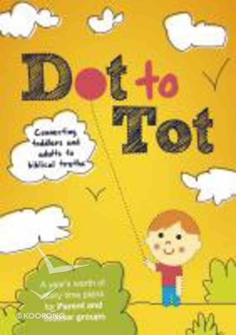 Dot to Tot Paperback