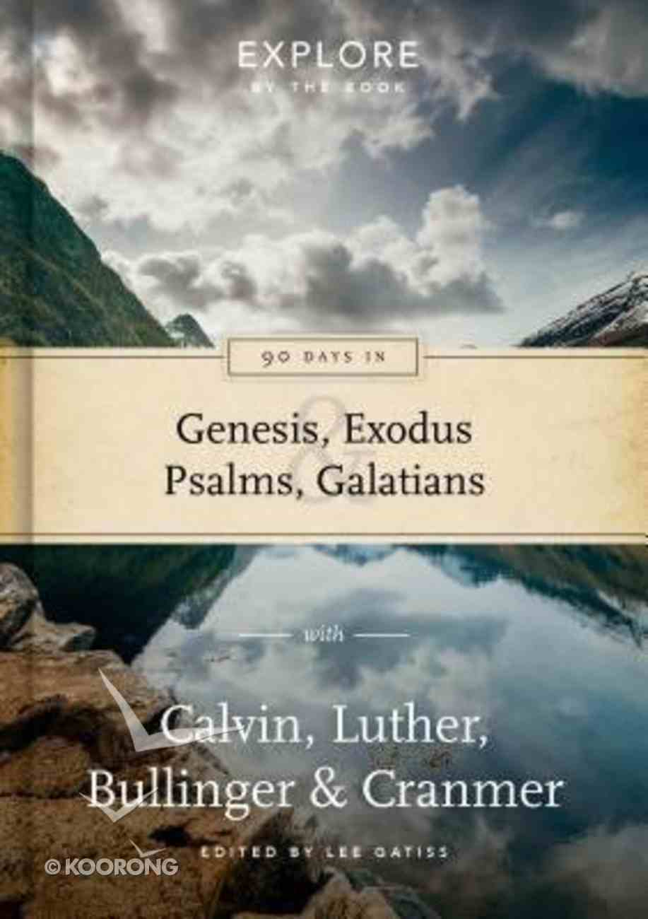 Ebb #03: 90 Days in Genesis, Exodus, Psalms and Galatians Hardback