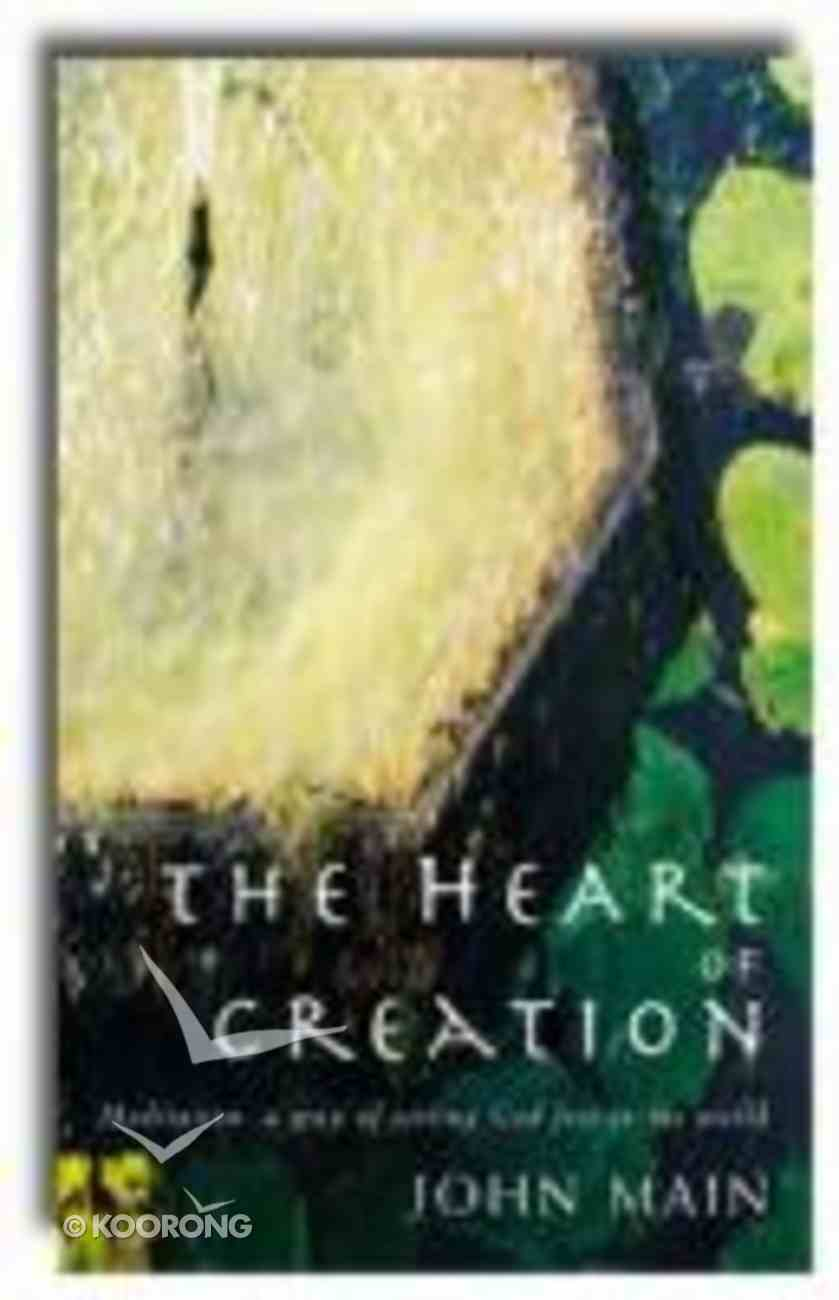 The Heart of Creation Paperback
