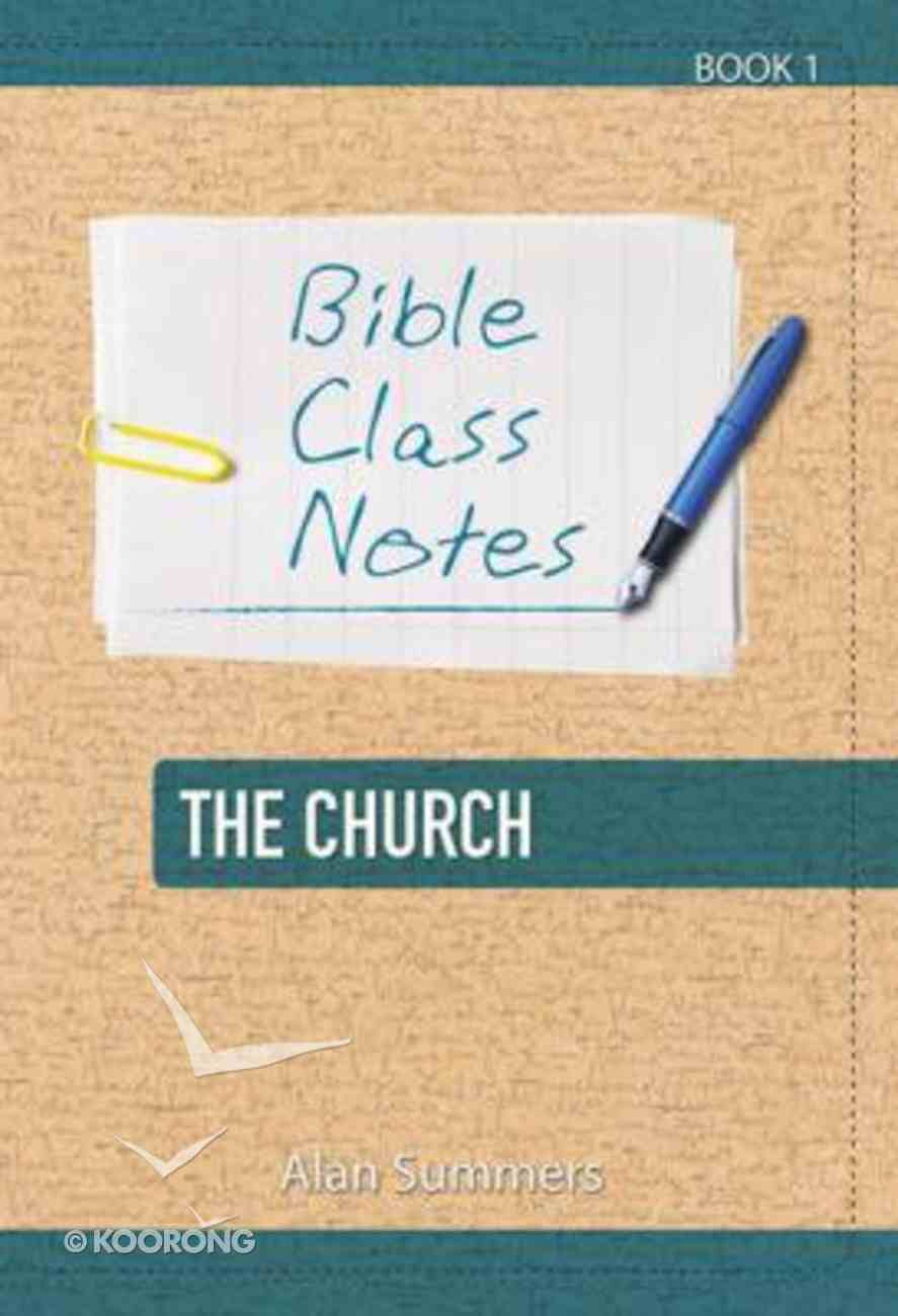 The Church (Bible Class Notes Series) Paperback