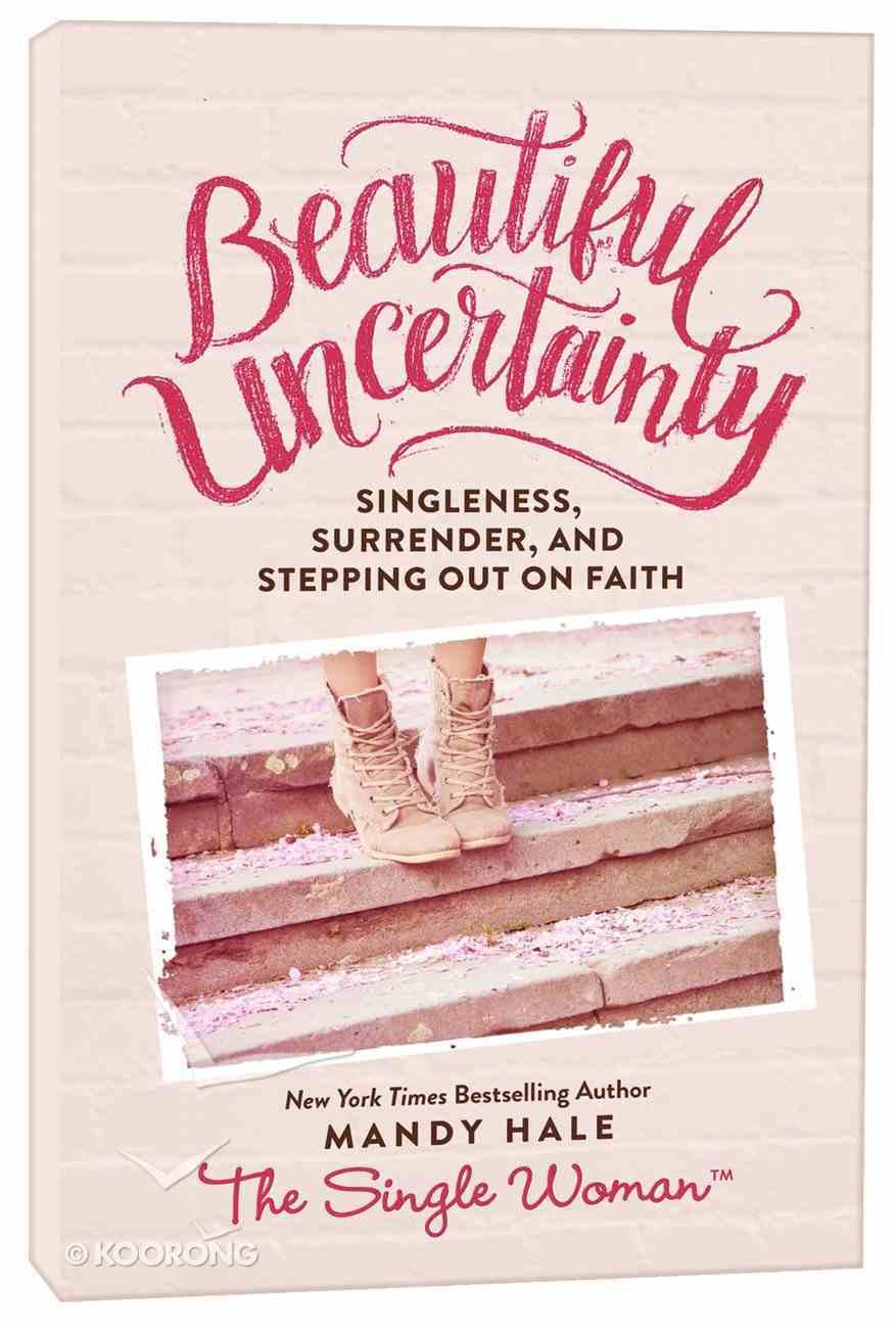 Beautiful Uncertainty Hardback