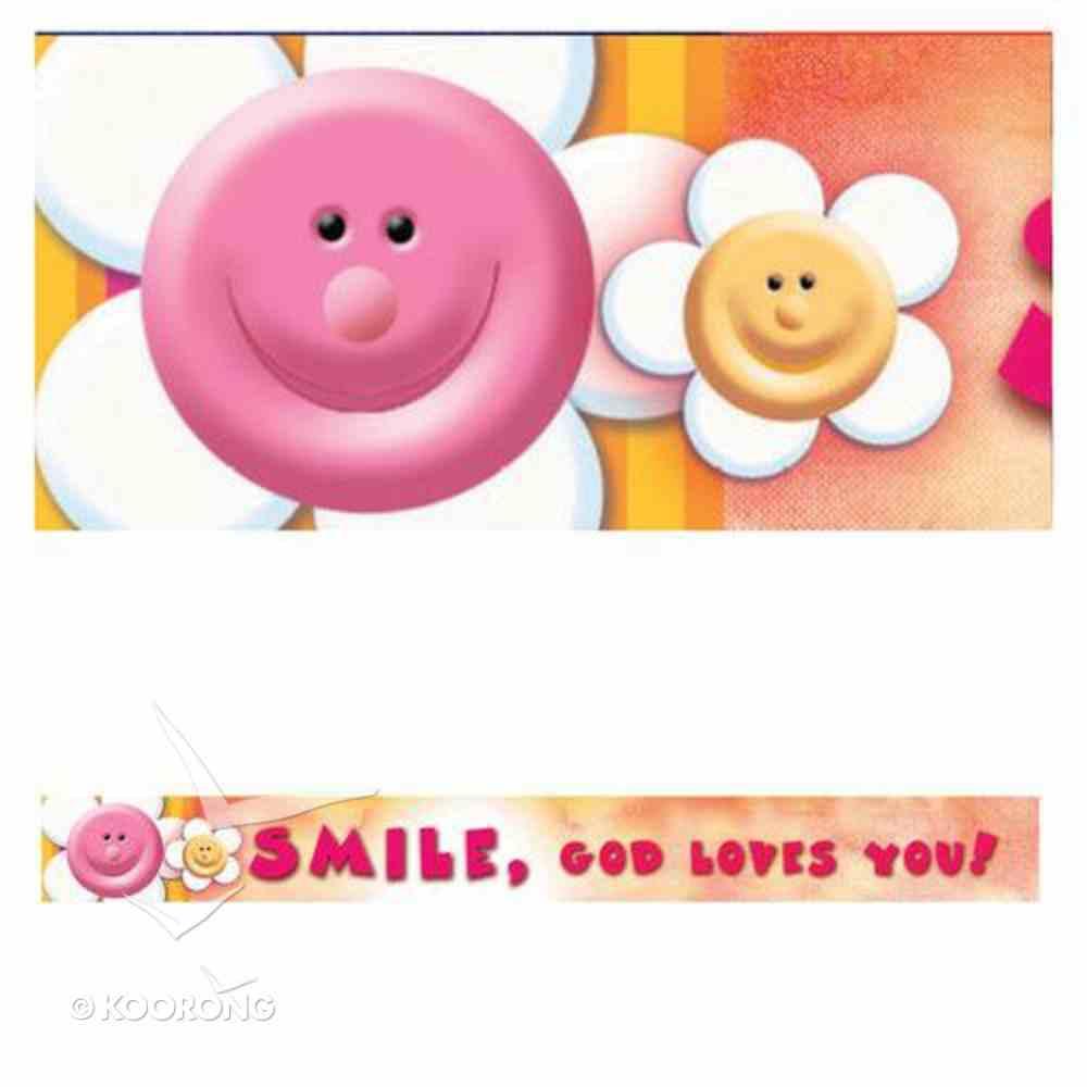 Magnet Strip: Smile, God Loves You! Novelty