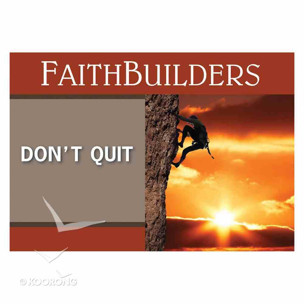 Faithbuilders: Don't Quit, Pack of 20 Cards (5 Each Of 4 Designs) Cards