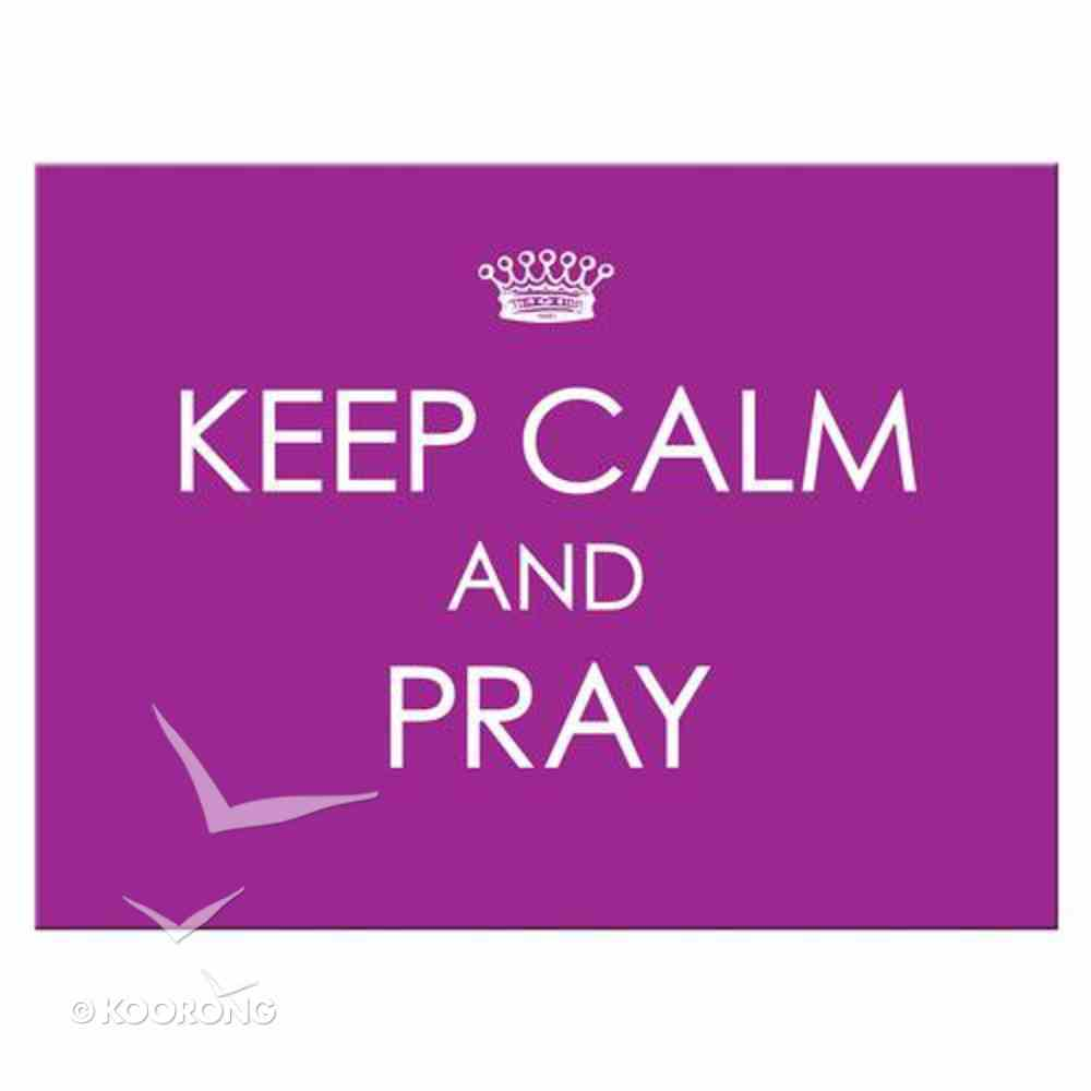 Bumper Magnet: Keep Calm and Pray (Purple/white) Novelty
