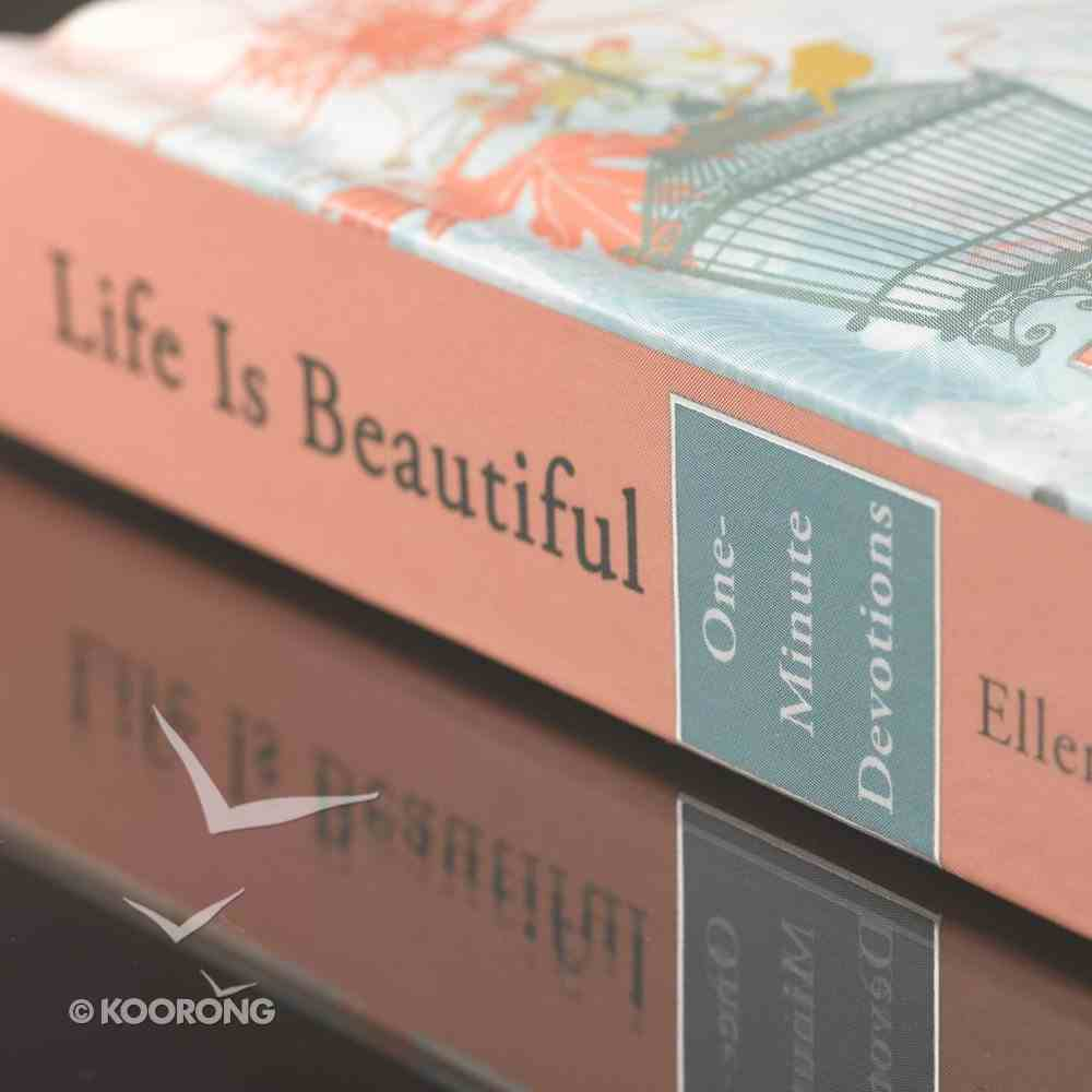 One Minute Devotions: Life is Beautiful Hardback