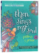 Adult Coloring Book: Then Sings My Soul image