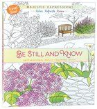 Adult Colouring Book: Be Still And Know (Travel Size) image