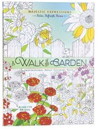 Adult Coloring Book: Majestic Expressions: Walk In The Garden, A image