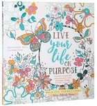 Adult Colouring Book:live Life On Purpose (Majestic Expressions) image