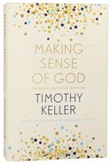 Making Sense of God: An Invitation to the Sceptical Paperback