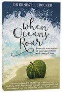 When Oceans Roar image