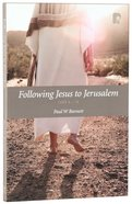 Following Jesus To Jerusalem: Luke 9-19 image