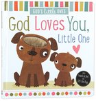 God's Little Ones: God Loves You, Little One image