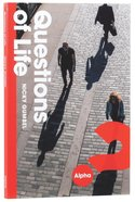 Questions of Life (Alpha Course) Paperback