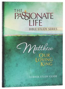 Product: Tptbs: Matthew - Our Loving King Image