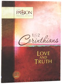 Product: Tpt Passion Translation: 1st & 2nd Corinthians - Love And Truth Image