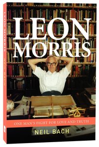 Product: Leon Morris: One Man's Fight For Love And Truth Image