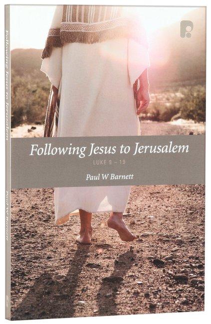 Product: Following Jesus To Jerusalem: Luke 9-19 Image