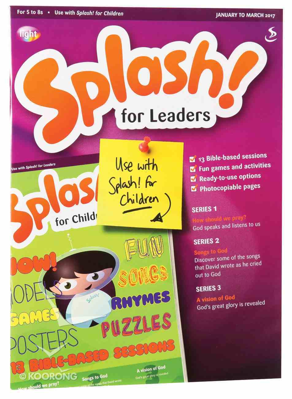 Light: Splash 2017 #01: Jan-Mar Teacher's Guide (5-8 Yrs) Paperback