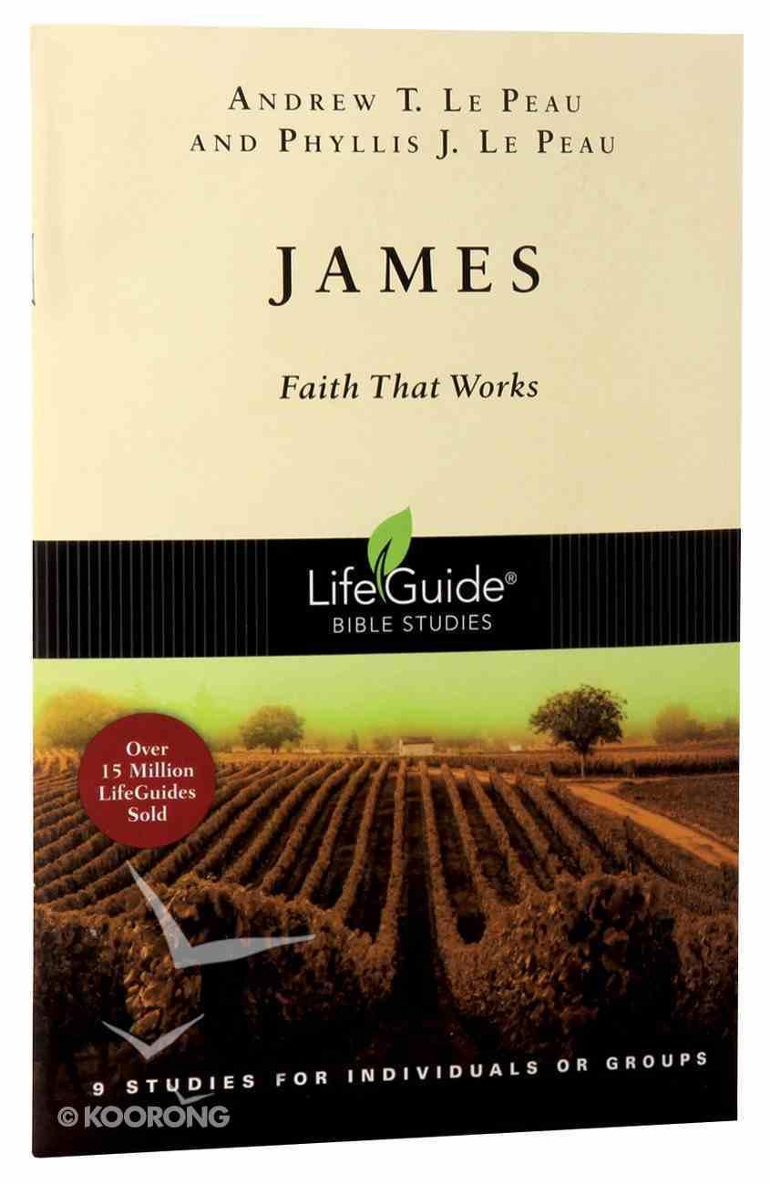 James (Lifeguide Bible Study Series) Paperback