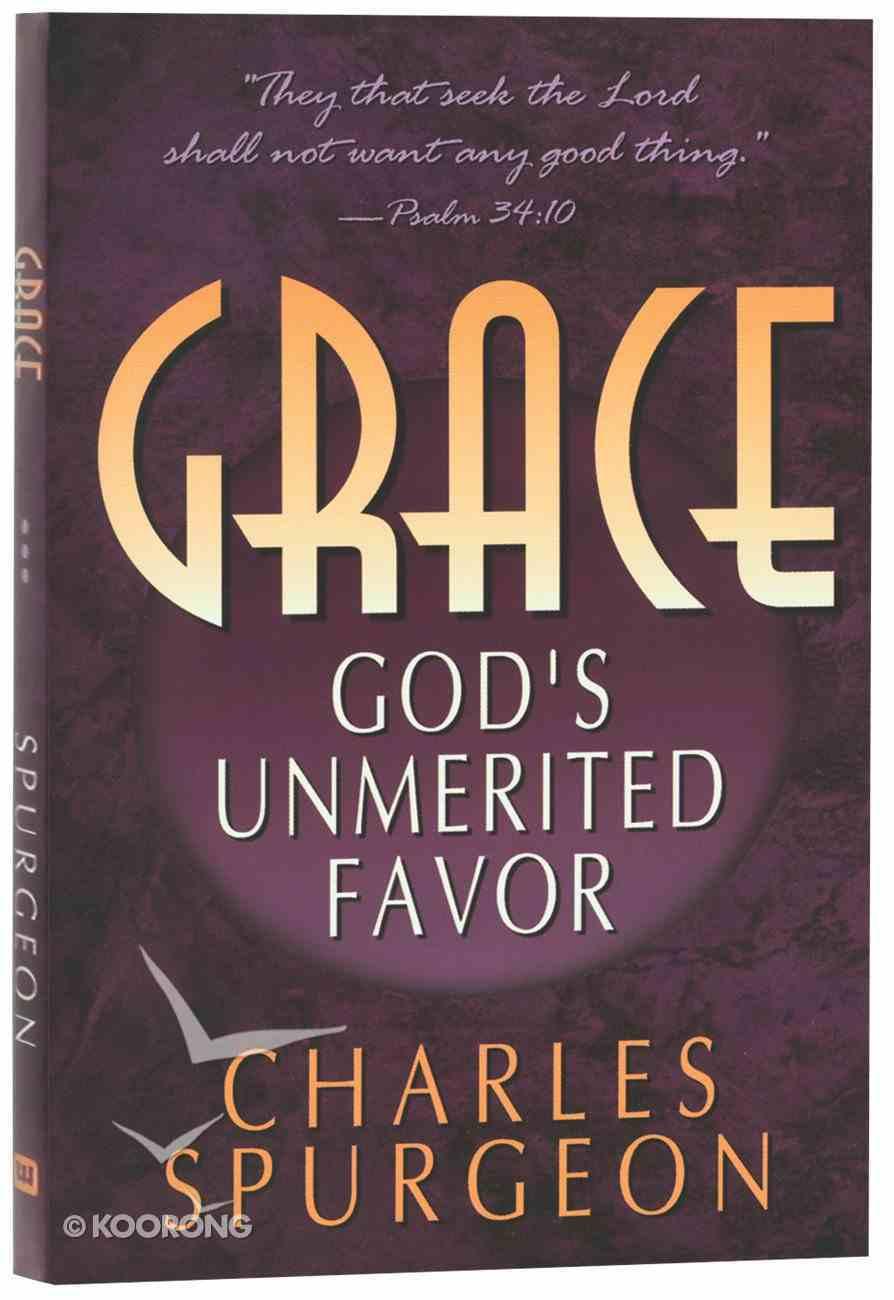 Grace: God's Unmerited Favor Mass Market