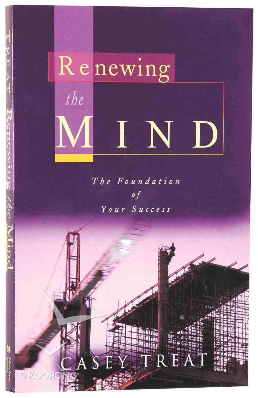 Renewing the Mind Paperback