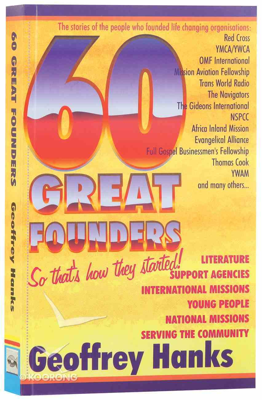 60 Great Founders: So That's How They Started! Paperback