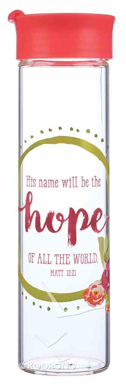 Water Bottle Clear Glass: His Name Will Be the Hope...John 4:14 , Red/White (Colored Wreath) Homeware