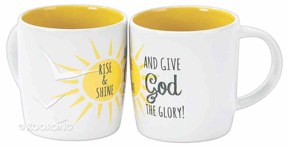 Rise & Shine Mug: Rise & Shine and Give God the Glory (One Mug) Homeware