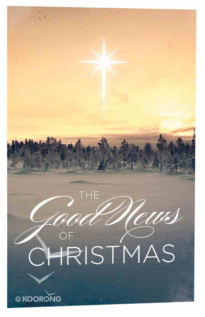The Good News of Christmas (Pack Of 25) Booklet