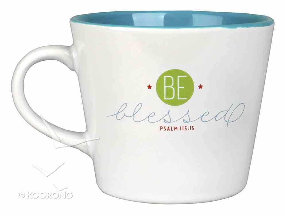 Ceramic Mug: Be Blessed, Psalm 115:15 Homeware