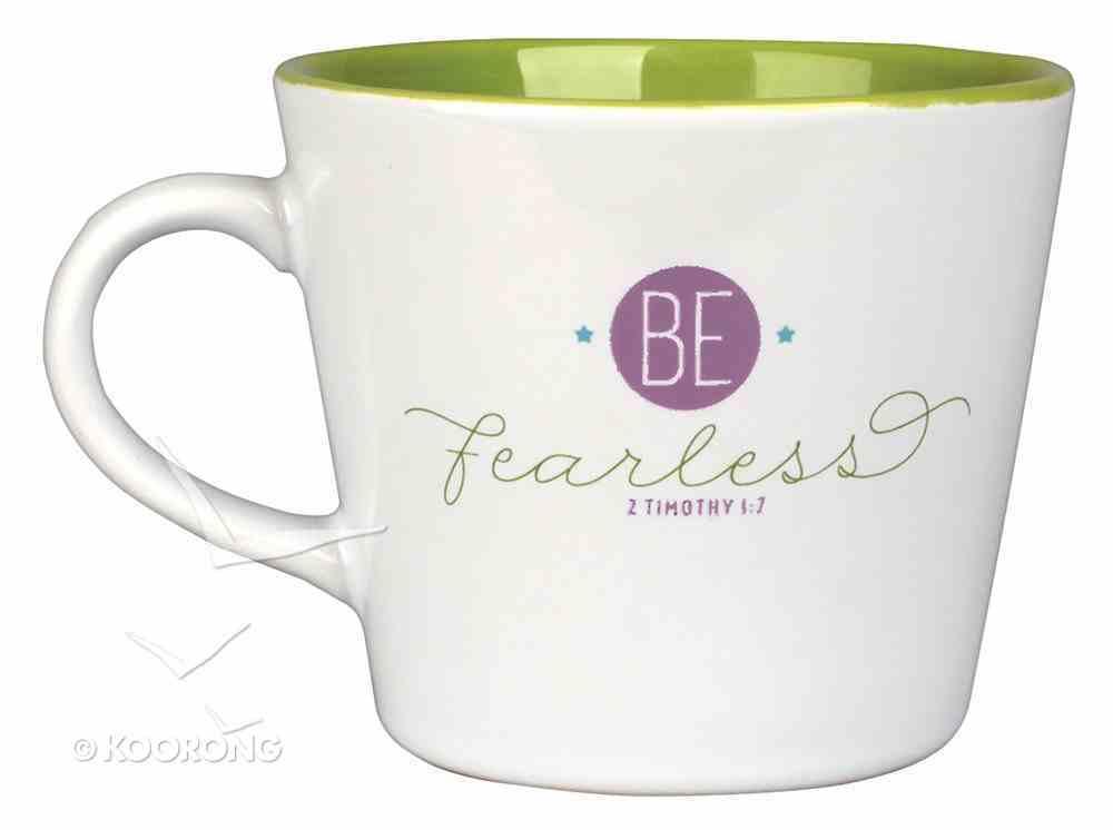 Ceramic Mug: Be Fearless, 2 Timothy 1:7 Homeware