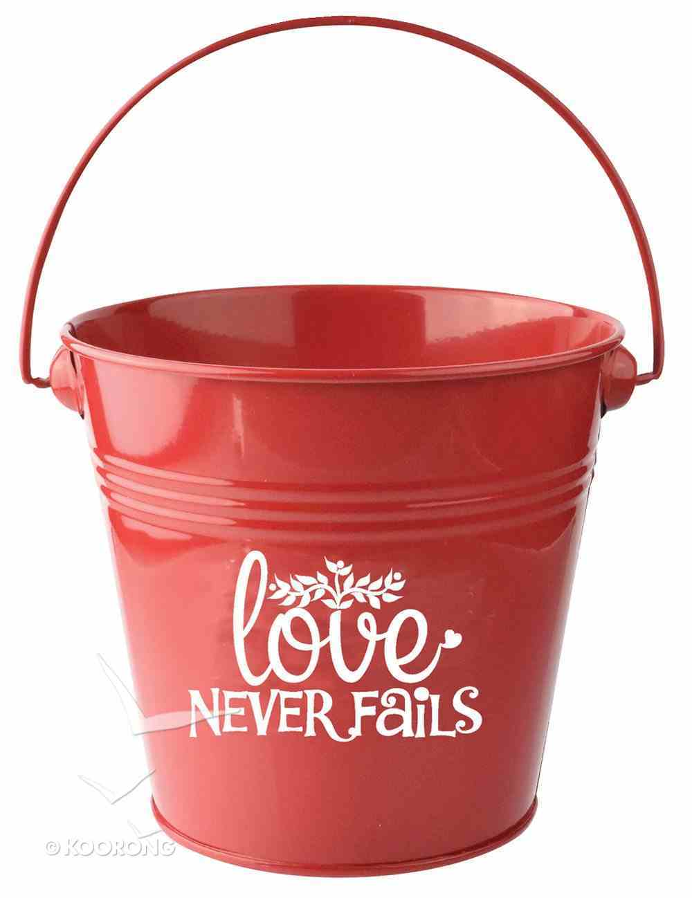 Gift Bucket: Love Never Fails (Red) Homeware