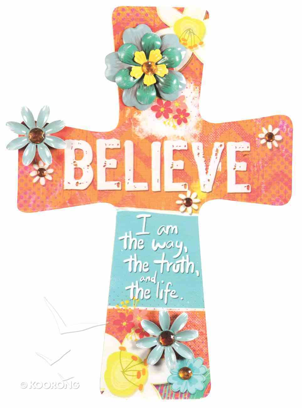 Mdf Wall Cross With Metal Flower & Gem Accents: Believe Plaque